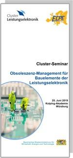 Cluster-Seminar: Obsoleszenzmanagement für Bauelemente der Leistungselektronik